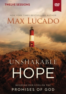 Unshakable Hope Video Study : Building Our Lives on the Promises of God, DVD video Book