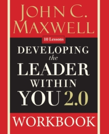 Developing the Leader Within You 2.0 Workbook, Paperback / softback Book