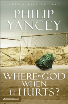 Where is God When it Hurts?, Paperback Book