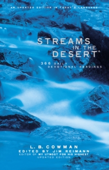 Streams in the Desert : 366 Daily Devotional Readings, Paperback Book