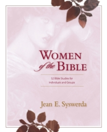 Women of the Bible : 52 Bible Studies for Individuals and Groups, Paperback / softback Book