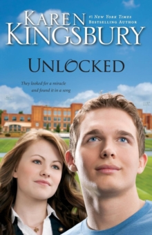 Unlocked : A Love Story, Paperback Book