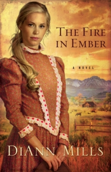The Fire in Ember : A Novel, Paperback / softback Book