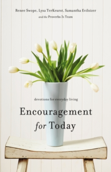Encouragement for Today : Devotions for Everyday Living, Paperback / softback Book