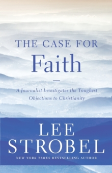 The Case for Faith - 6 Pak : A Journalist Investigates the Toughest Objections to Christianity, Paperback / softback Book