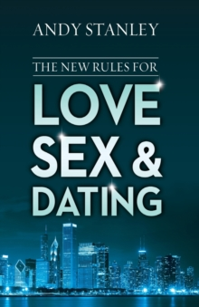 The New Rules for Love, Sex, and Dating, Paperback Book