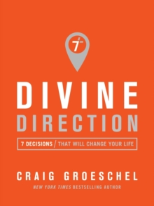 Divine Direction : 7 Decisions That Will Change Your Life, Paperback Book