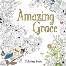 Amazing Grace Adult Coloring Book, Paperback / softback Book