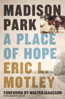 Madison Park : A Place of Hope, Hardback Book