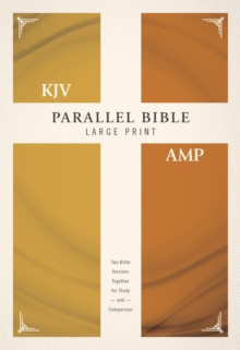 KJV, Amplified, Parallel Bible, Large Print, Hardcover, Red Letter Edition : Two Bible Versions Together for Study and Comparison, Hardback Book