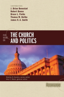 Five Views on the Church and Politics, Paperback / softback Book