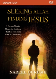 Seeking Allah, Finding Jesus Video Study : A Former Muslim Shares the Evidence that Led Him from Islam to Christianity, DVD video Book