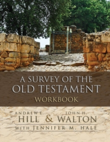A Survey of the Old Testament Workbook, Paperback / softback Book