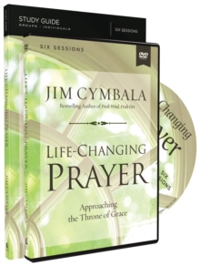 Life-Changing Prayer Study Guide with DVD : Approaching the Throne of Grace, Paperback / softback Book