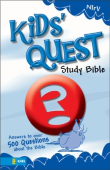 NIrV Kid's Quest Study Bible : Real Questions, Real Answers, Hardback Book