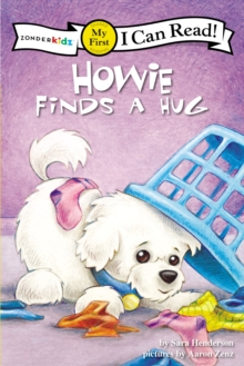 Howie Finds a Hug : My First, Paperback / softback Book