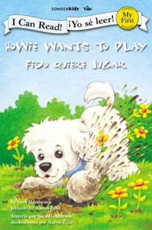 Howie Wants to Play / Fido quiere jugar, Paperback / softback Book