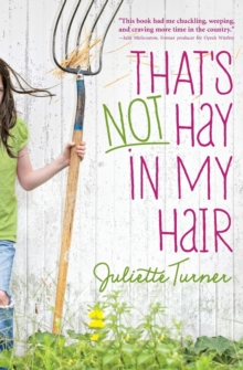 That's Not Hay in My Hair, Paperback / softback Book