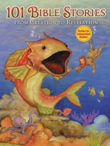 101 Bible Stories from Creation to Revelation, Hardback Book
