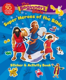 The Beginner's Bible Super Heroes of the Bible Sticker and Activity Book, Paperback / softback Book
