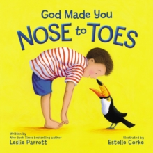 God Made You Nose to Toes, Board book Book