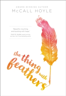 The Thing with Feathers, Paperback / softback Book