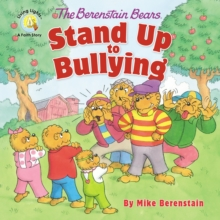 The Berenstain Bears Stand Up to Bullying, Paperback / softback Book