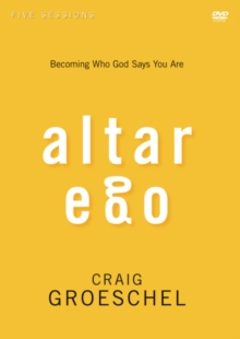 Altar Ego Video Study : Becoming Who God Says You Are, DVD video Book