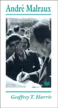 Andre Malraux : A Reassessment, Hardback Book