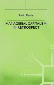 Managerial Capitalism in Retrospect, Hardback Book