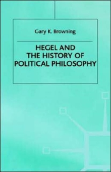 Hegel and the History of Political Philosophy, Hardback Book