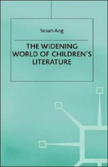 The Widening World of Children's Literature, Hardback Book