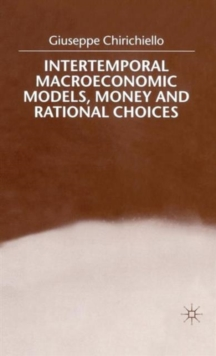 Intertemporal Macroeconomic Models, Money and Regional Choice, Hardback Book