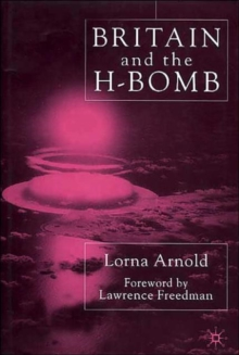 Britain and the H-Bomb, Hardback Book