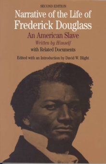 Narrative of the Life of Frederick Douglass : An American Slave, Written by Himself, Paperback Book