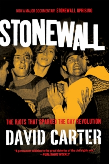 Stonewall : The Riots That Sparked the Gay Revolution, Paperback Book