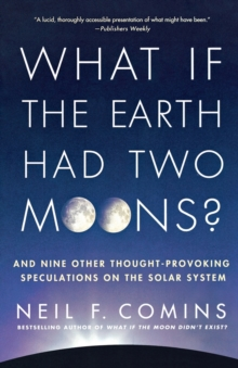 What If the Earth Had Two Moons?, Paperback Book