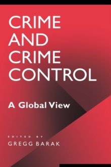 Crime and Crime Control: A Global View : A Global View, PDF eBook
