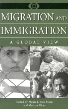 Migration and Immigration: A Global View : A Global View, PDF eBook