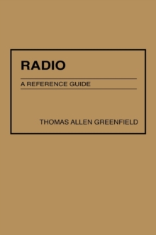 Radio : A Reference Guide, Hardback Book