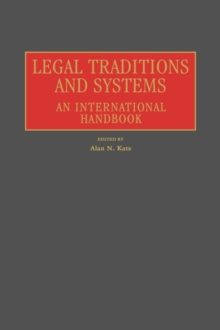 Legal Traditions and Systems : An International Handbook, Hardback Book