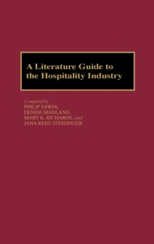 A Literature Guide to the Hospitality Industry, Hardback Book