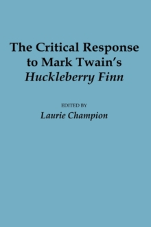 huck finn response to critics How did twain's huckleberry finn engage and challenge popular ideas about slavery and race in nineteenth-century america can a text be offensive and still be worth reading.