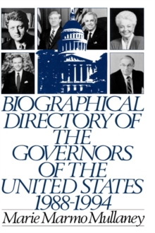 Biographical Directory of the Governors of the United States 1988-1994, Hardback Book
