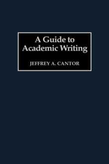 A Guide to Academic Writing, Hardback Book