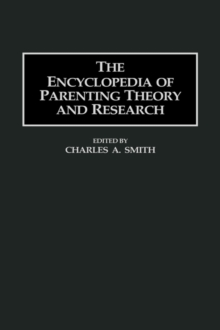 The Encyclopedia of Parenting Theory and Research, Hardback Book