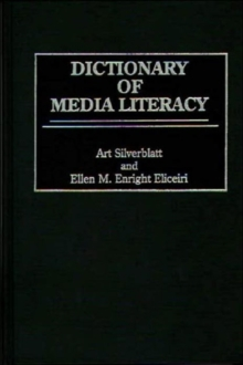 Dictionary of Media Literacy, Hardback Book