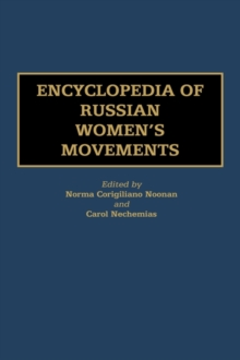 Encyclopedia of Russian Women's Movements, Hardback Book