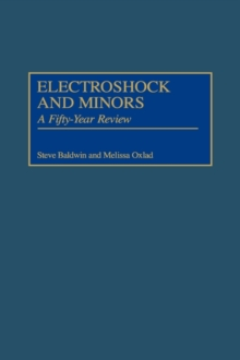Electroshock and Minors : A Fifty-Year Review, Hardback Book