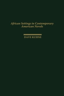 African Settings in Contemporary American Novels, Hardback Book
